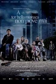 A Tor Bella Monaca non