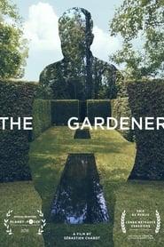 Watch The Gardener (2017)