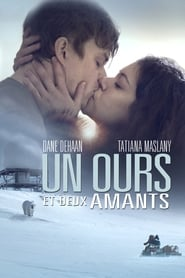 Film Un ours et deux amants 2016 en Streaming VF