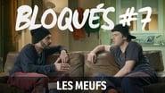 Bloqués saison 1 episode 7