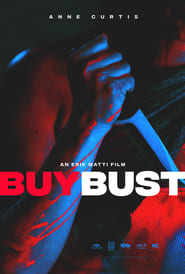 BuyBust full movie Netflix