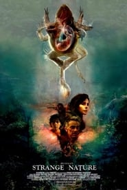 Strange Nature 2018 Full Movie Watch Online HD