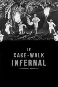 The Infernal Cakewalk