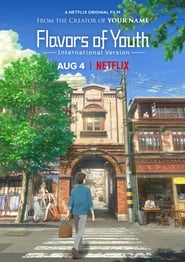 Flavours of Youth (2018) Watch Online Free