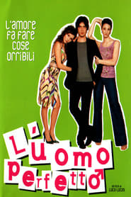 Watch L'uomo perfetto Online Movie