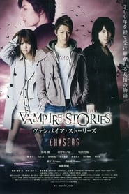 Vampire Stories : Chasers