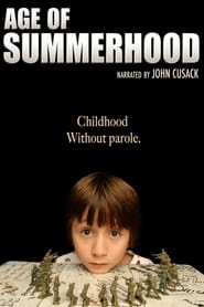 Watch Age of Summerhood online free streaming