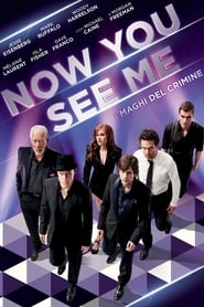 Now You See Me - I maghi del crimine (2013)