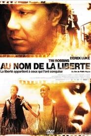 Au nom de la liberté (2006) Netflix HD 1080p