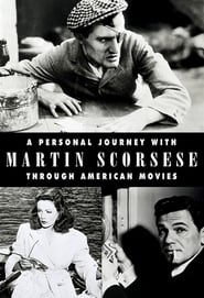 The Century of Cinema - A Personal Journey With Martin Scorsese Through American Movies