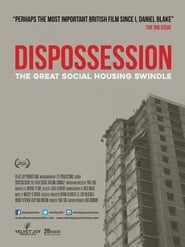 Dispossession: The Great Social Housing Swindle (2017)