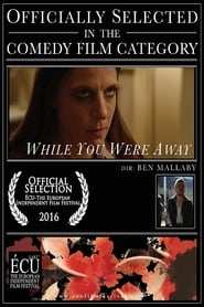 While You Were Away (2016)