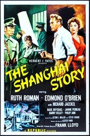 The Shanghai Story affisch