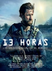 Watch 13 Hours: The Secret Soldiers of Benghazi Online Movie