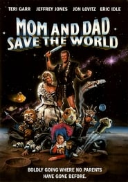 Mom and Dad Save the World Watch and Download Free Movie in HD Streaming