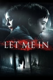 Let Me In Full Movie
