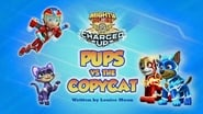Mighty Pups, Charged Up: Mighty Pups Versus the Copycat