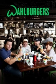 Wahlburgers streaming vf poster