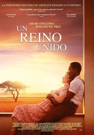 Un reino unido (A United Kingdom) (2017)