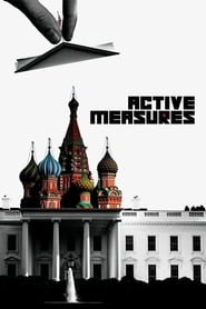 Active Measures (2018) Watch Online Free