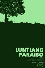 Luntiang Paraiso (2017)