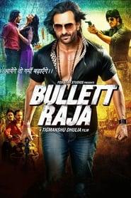 Wystrzałowy Raja / Bullett Raja