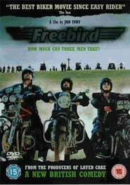 Freebird Watch and Download Free Movie in HD Streaming