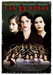 The 13 Roses en Streaming Gratuit Complet Francais