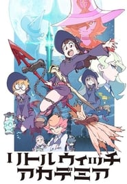 Streaming Little Witch Academia poster