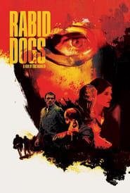 Affiche de Film Rabid Dogs