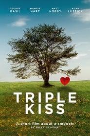 Triple Kiss