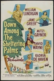 Down Among the Sheltering Palms Watch and get Download Down Among the Sheltering Palms in HD Streaming
