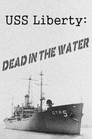 USS Liberty: Dead in the Water