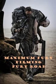 Maximum Fury: Filming 'Fury Road'