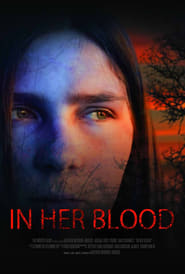 Watch In Her Blood (2018)
