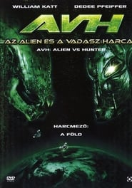 AVH: Alien vs. Hunter (2007)