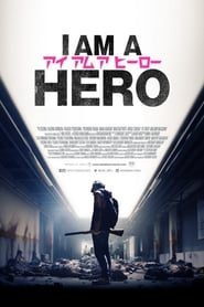 I Am a Hero (2015) online