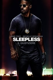 Sleepless – Il giustiziere (2017)