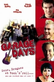 Garage Days (2002) Netflix HD 1080p