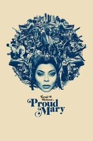 Watch Proud Mary Online Movie