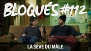 Bloqués saison 1 episode 112