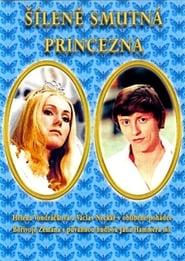 Šíleně smutná princezna affisch