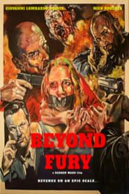 Beyond Fury
