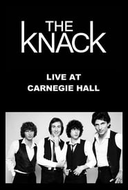 The Knack: Live At Carnegie Hall