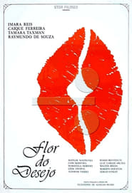 Flor do Desejo Film in Streaming Gratis in Italian