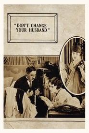 Non cambiare tuo marito