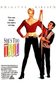 She's Too Tall (1998) Netflix HD 1080p