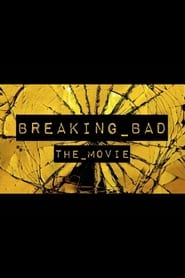 watch movie Breaking Bad: The Movie online