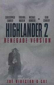 Highlander 2 - Renegade Version (The Director's Cut)