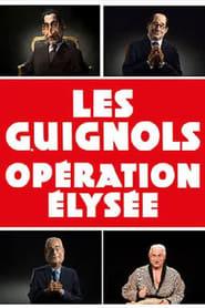 Les Guignols Operation Elysee